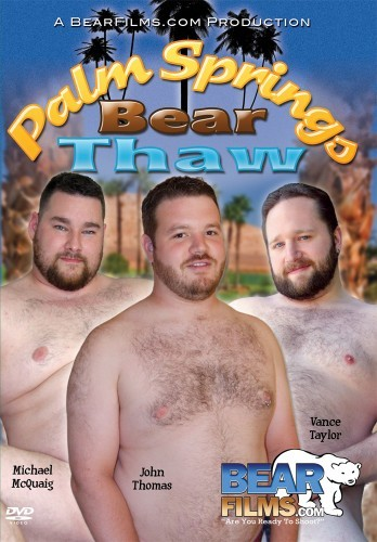 Palm Springs Bear Thaw