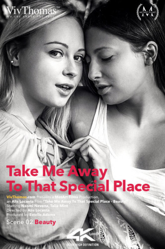 Naomi Nevena, Talia Mint — Take Me Away To That Special Place Episode 2 - Beauty (2016)