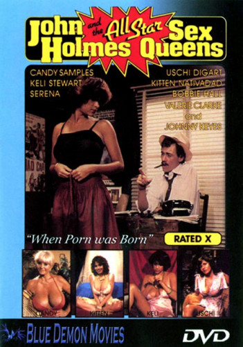 John Holmes and The All Star Sex Queens (1980)