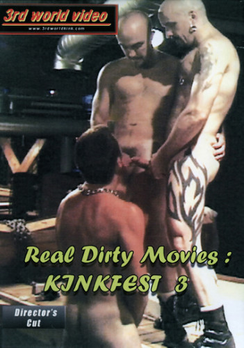 Real Dirty Movies Kinkfest 3