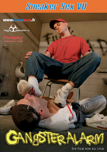 Sneaker Sex 7: Gangster Alarm (2008)