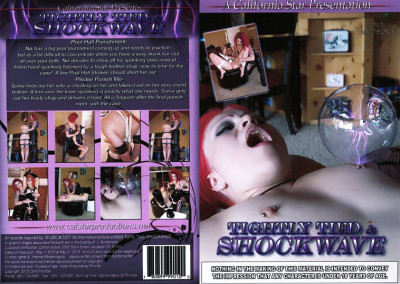 Tightly Tied And Shockwave