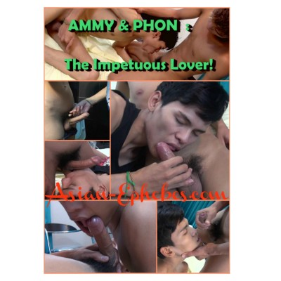 AE 078 - Ammy & Phon - The Impetuous Lover! FHD