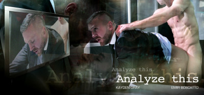 Analyze This (Kayden Gray, Emir Boscatto)