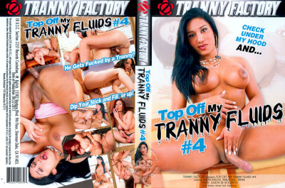 Top Off My Tranny Fluids Vol.4