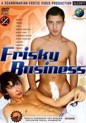 Frisky Business (Toatlly Bareback ) - Criss, Nico, Terry