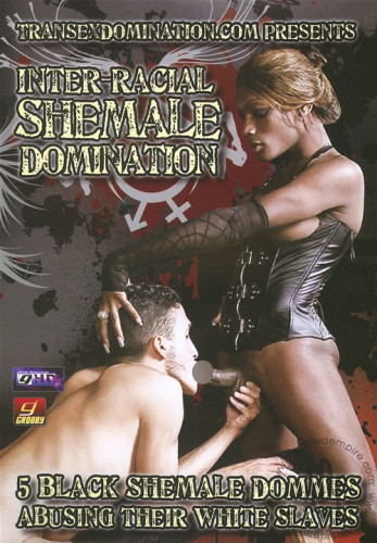 Inter-racial Shemale Domination