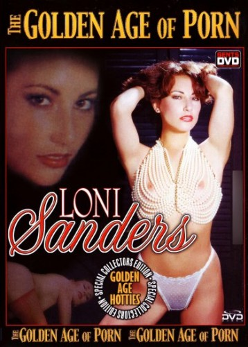 The Golden Age of Porn - Loni Sanders