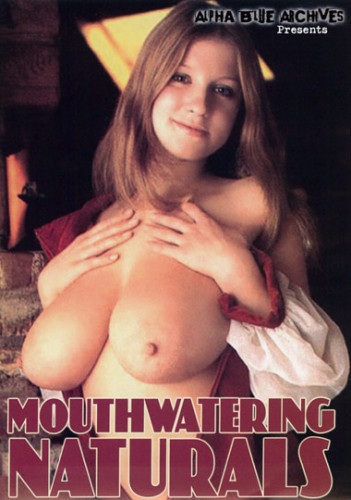 Mouthwatering Naturals