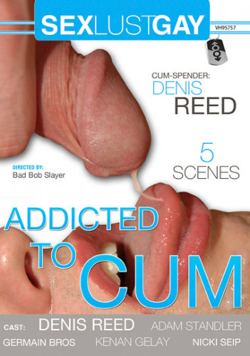 Addicted To Cum