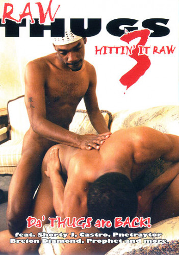Raw Thugs 3