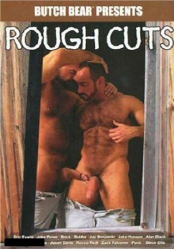 Rough Cuts