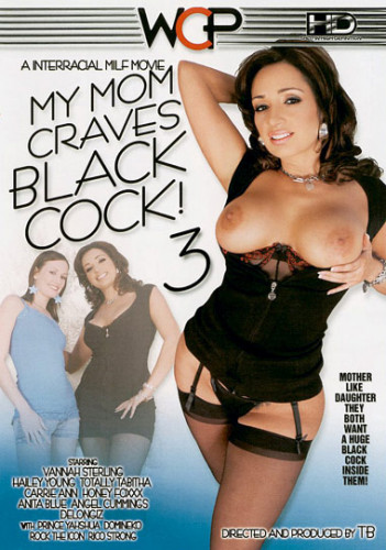 My Mom Craves Black Cock! 3