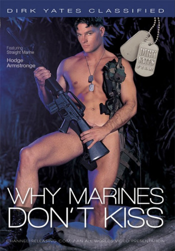 Why Marines Don\\\`t Kiss