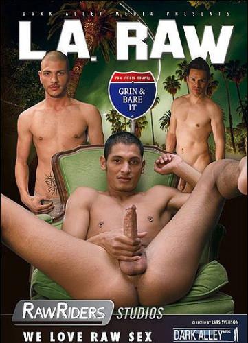 L A Raw