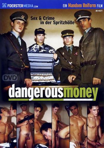 Dangerous Money