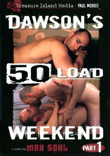 TIM - Dawson's 50 Load Weekend Part 1 (2006).