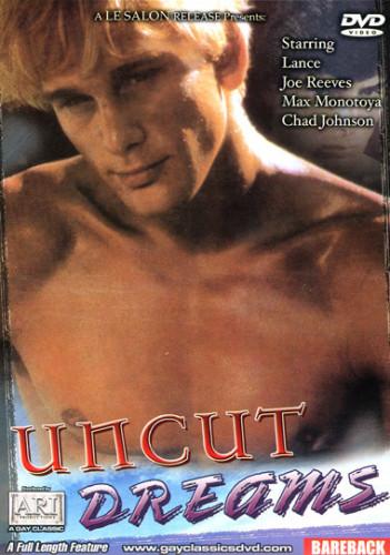 Uncut Dreams (1988)