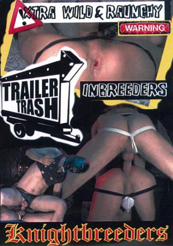 Knightbreeders Trailer Trash Inbreeders
