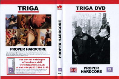 Triga Films – Proper Hardcore (2008)