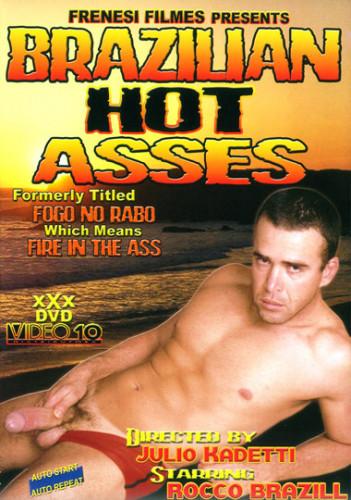 Brazilian Hot Asses - Fire In The Ass - hot ass, big dick, play.