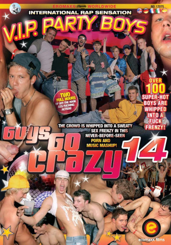 Guys Go Crazy 14 V.I.P. Party Boys