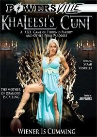 Khaleesis Cunt A XXX Game Of Thrones Parody And Other Porn Parodies