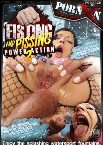 Fisting and Pissing Power Action 2 (2010) DVDRip