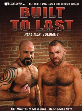 Real Men 07: Built To Last