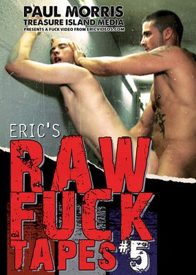 Eric\\\`s Raw Fuck Tapes 5