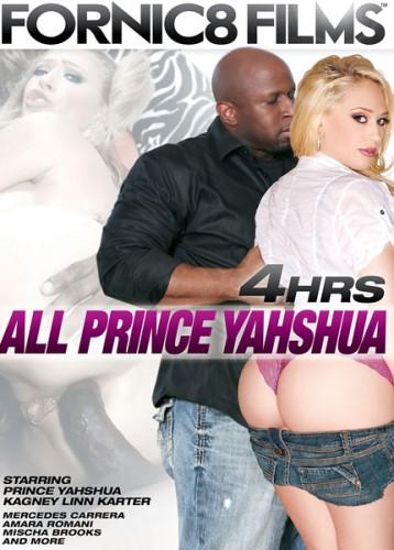 All Prince Yahshua (2016) — 4 Hours