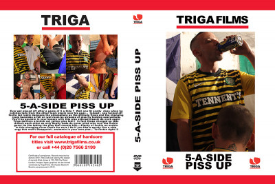 Triga Part 5 A Side Piss up