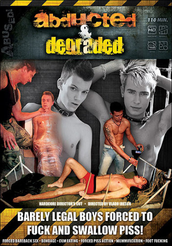 Abused – Abducted & Degraded HD (2010)
