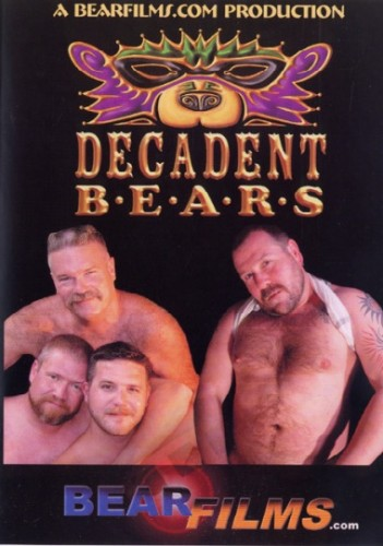 Decadent Bears — Glenn Bear, Wylie Edwards