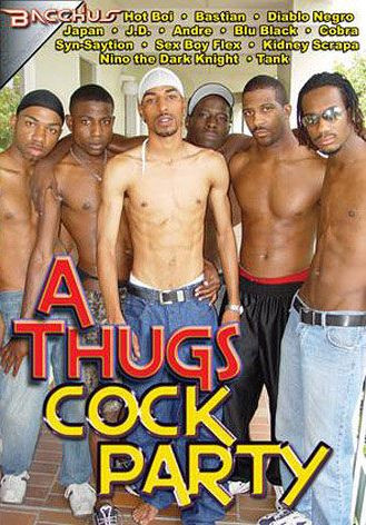 A Thugs Cock Party