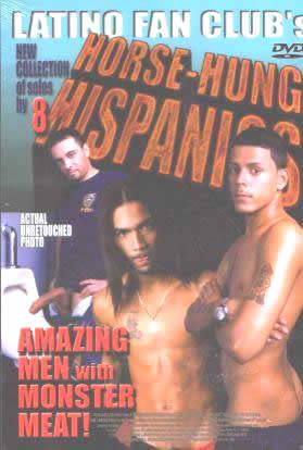 Horse Hung Hispanics 18 – Latino Fan Club (2004)