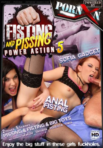 Fisting and Pissing Power Action #5
