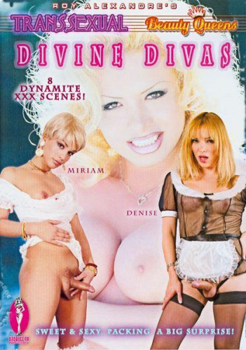 Androgeny Productions   Roy Alexandres Transsexual Beauty Queens   Divine Divas