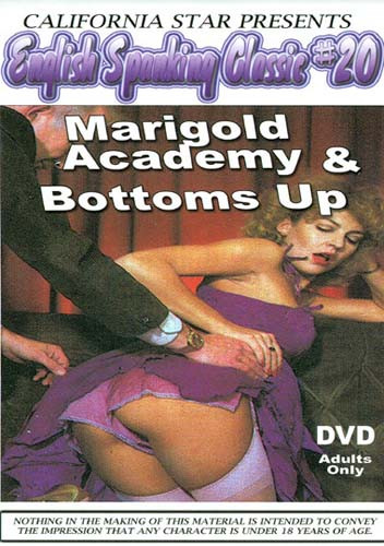 English Spanking Classics #20 - Marigold Academy & Bottoms Up DVD