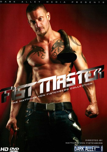 Fist Master / The Matthias von Fistenberg Collection (Dark Alley - 2012) DVDRip