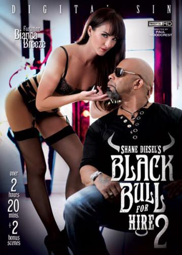 Shane Diesel's Black Bull For Hire 2 (2015)
