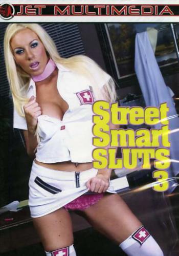 Street Smart Sluts vol 3