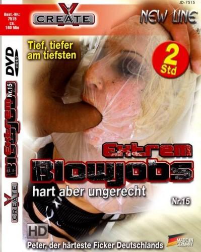 Extrem Blowjobs #15 - Hart aber ungerecht CD1