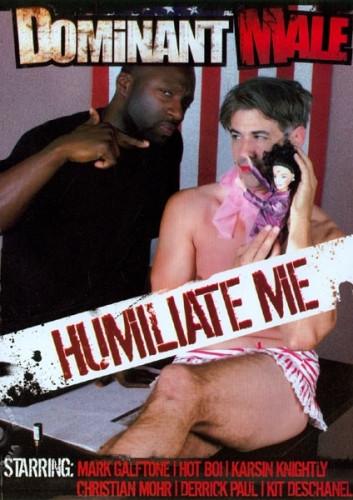 Humiliate Me 1