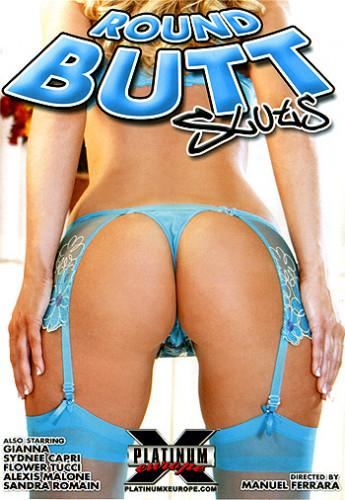 Round Butt Sluts (2006)