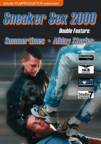 Sneaker Sex 2000 Summertimes & Allday Stories