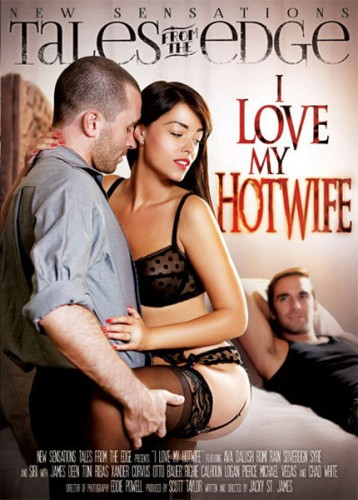 I Love My Hotwife (2014)