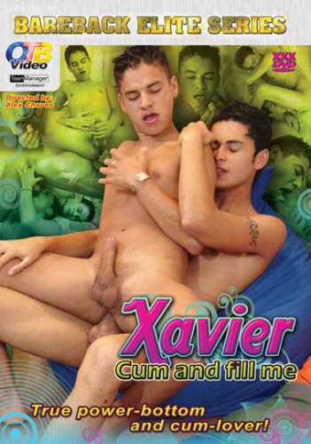 Xavier Cum And Fill Me