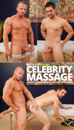 Next Door World – Celebrity Massage – Griffin Barrows rides muscle hunk James Huntsman