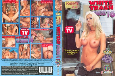 White Trash Whore vol 16